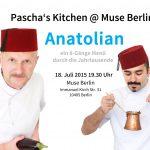 Pascha's Kitchen @ Muse Berlin